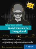 Musik machen mit GarageBand für iPad und iPhone (eBook, ePUB)