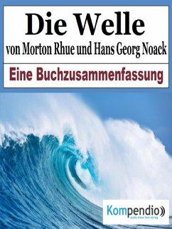 Die Welle von Morton Rhue und Hans Georg Noack (eBook, ePUB) - Dallmann, Alessandro