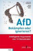 AfD - Bekämpfen oder ignorieren? (eBook, PDF)