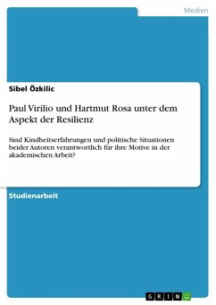 Paul Virilio und Hartmut Rosa unter dem Aspekt der Resilienz (eBook, ePUB)