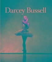 Darcey Bussell (Compact Edition) - Bussell, CBE Darcey