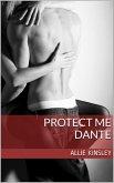Dante / Protect Me Bd.4 (eBook, ePUB)