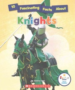 10 Fascinating Facts about Knights (Rookie Star: Fact Finder) - Cohn, Jessica