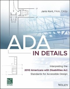 A Visual Synthesis of the ADA: A Guide to Interpreting American Standards for Accessible Design - Kent, Janis