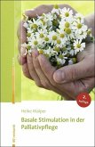 Basale Stimulation in der Palliativpflege