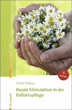 Basale Stimulation in der Palliativpflege - Walper, Heike