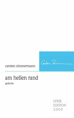 am hellen rand - Zimmermann, Carsten