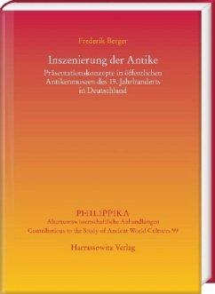 Inszenierung der Antike - Berger, Frederik