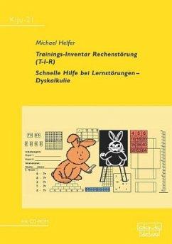 Trainings-Inventar Rechenstörung (T-I-R), m. CD-ROM - Helfer, Michael