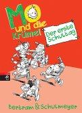 Der erste Schultag / Mo und die Krümel Bd.1 (Mängelexemplar)