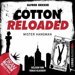 Cotton Reloaded, Folge 48: Mister Hangman (MP3-Download) - Bekker, Alfred