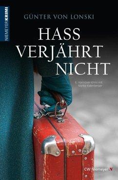 Hass verjährt nicht (eBook, ePUB) - Lonski, Günter von