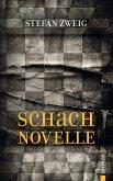 Schachnovelle: Stefan Zweig (Bibliothek der Weltliteratur)