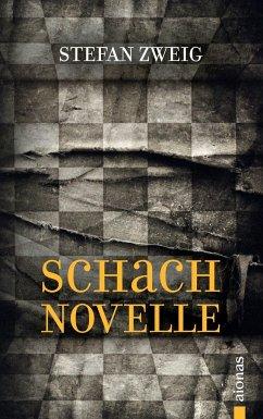Schachnovelle: Stefan Zweig (Bibliothek der Wel...