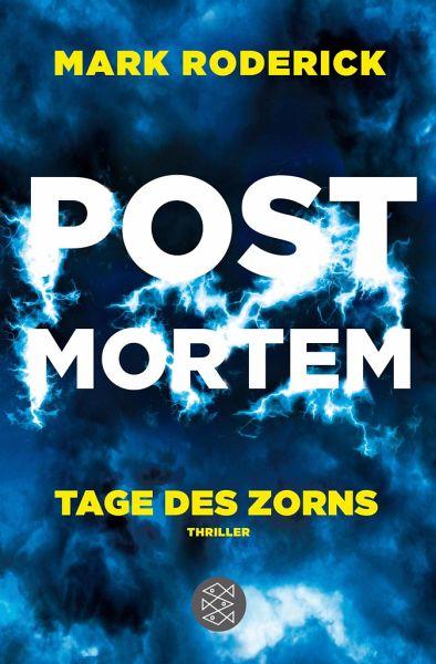 Tage des Zorns / Post Mortem Bd.3 - Roderick, Mark