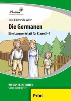 Die Germanen (PR). Grundschule, Sachunterricht, Klasse 3-4. Kopiervorlagen - Kulbarsch-Wilke, Julia