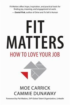 FIT MATTERS - Carrick, Moe; Dunaway, Cammie