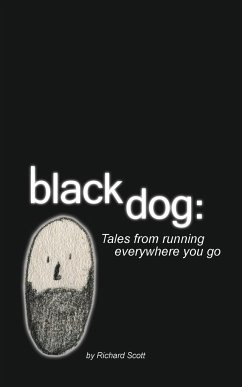 Black Dog: Tales from Running Everywhere You Go