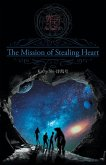 The Mission of Stealing Heart