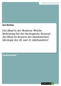 Fesselnd Der Jihad In Der Moderne. Welche Bedeutung Hat Das Theologische Konzept Des  U2026 Von Kai Richter   Buch   Bücher.de