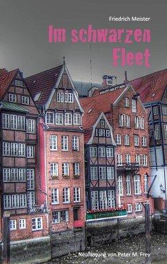 Im schwarzen Fleet - Meister, Friedrich