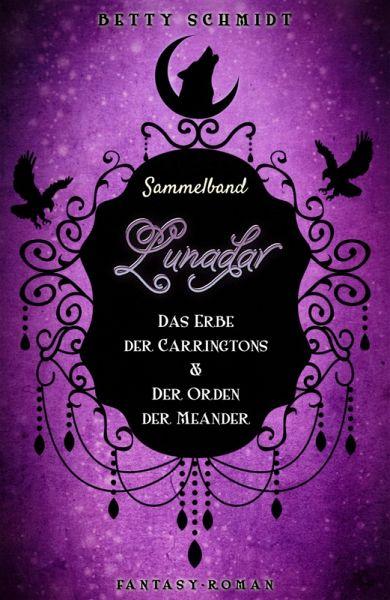 Sammelband: Lunadar 1+2 (eBook, ePUB) - Betty Schmidt