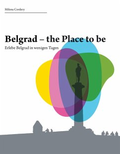 Belgrad- the place to be