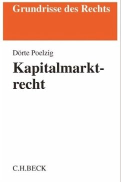 Kapitalmarktrecht - Poelzig, Dörte