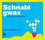Schnablgwax, 1 Audio-CD