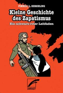 Kleine Geschichte des Zapatismus - Kerkeling, Luz
