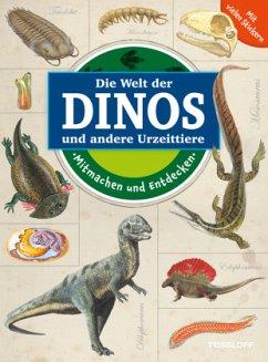 Die Welt der Dinos und andere Urzeittiere - Cheeseman, Polly