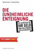 Die (un)heimliche Enteignung (eBook, ePUB)