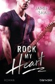 Rock my Heart / The last ones to know Bd.1 (eBook, ePUB)