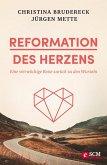 Reformation des Herzens (eBook, ePUB)