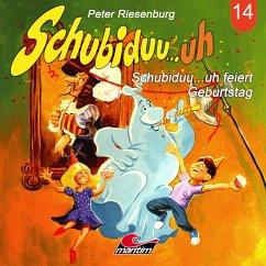 Schubiduu...uh, Folge 14: Schubiduu...uh feiert Geburtstag (MP3-Download) - Riesenburg, Peter