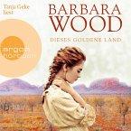 Dieses goldene Land (Gekürzte Lesung) (MP3-Download)