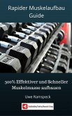 Rapider Muskelaufbau Guide (eBook, ePUB)