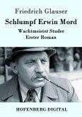 Schlumpf Erwin Mord (eBook, ePUB)