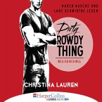 Dirty Rowdy Thing - Weil ich dich will / Wild Seasons Bd.2 (MP3-Download)