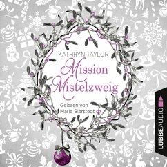 Mission Mistelzweig (MP3-Download) - Kramp, Katharina; Taylor, Kathryn