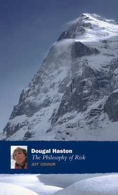 Dougal Haston: The Philosophy Of Risk (eBook, ePUB) - Connor, Jeff