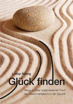 Glück finden (eBook, ePUB)