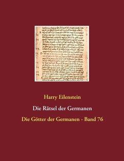 Die Rätsel der Germanen (eBook, ePUB)