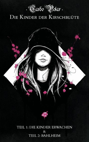 Die Kinder der Kirschblüte - Teil 1 & 2 (eBook, ePUB) - Polar, Cardo