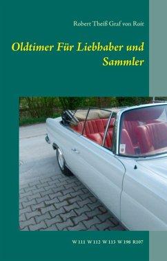 Oldtimer Für Liebhaber und Sammler (eBook, ePUB)