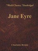 Jane Eyre (World Classics, Unabridged) (eBook, ePUB)
