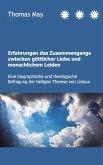 Erfahrungen des Zusammenhangs zwischen göttlicher Liebe und menschlichem Leiden (eBook, ePUB)