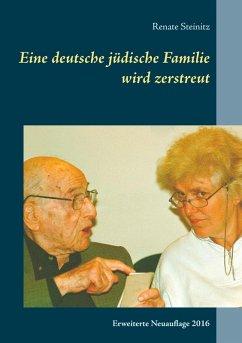 Eine deutsche jüdische Familie wird zerstreut (eBook, ePUB)
