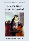 Die Falkner vom Falkenhof (eBook, ePUB)