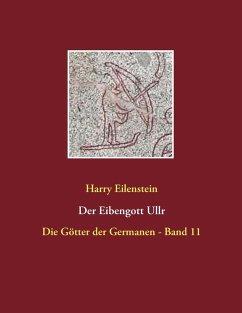 Der Eibengott Ullr (eBook, ePUB)